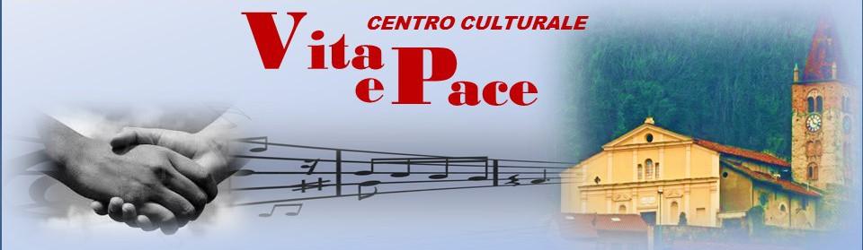 Vita e Pace centro culturale